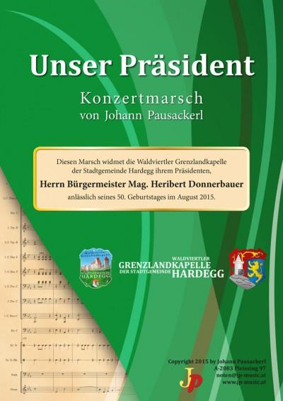 Unser Präsident - Konzertmarsch